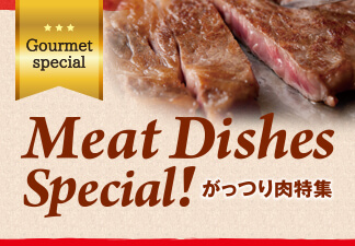 Meat  Dishes  Special!