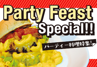 Party Feast Special!!